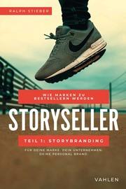 Storyseller: Wie Marken zu Bestsellern werden, Teil 1: Storybranding