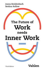 The Future of Work needs Inner Work