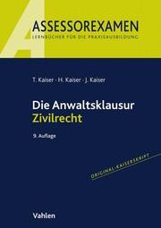 Die Anwaltsklausur Zivilrecht