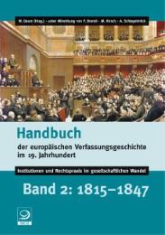 Handbuch der europäischen Verfassungsgeschichte im 19.Jahrhundert 2 - 1815-1847