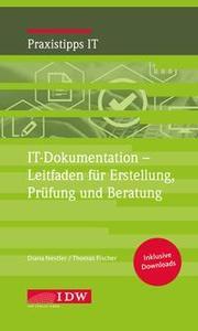 IT-Dokumentation - Leitfaden für Erstellung, Prüfung und Beratung
