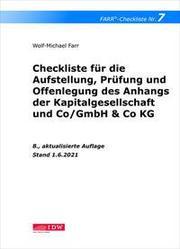Checkliste 7 für die Aufstellung, Prüfung und Offenlegung des Anhangs der Kapitalgesellschaft und Co/GmbH & Co KG