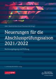 Neuerungen für die Abschlussprüfungssaison 2021/2022