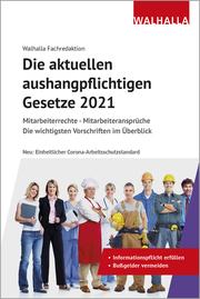 Die aktuellen aushangpflichtigen Gesetze 2021