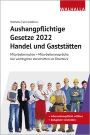 Aushangpflichtige Gesetze 2022 Handel und Gaststätten