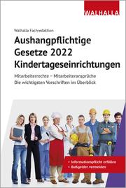Aushangpflichtige Gesetze 2022 Kindertageseinrichtungen
