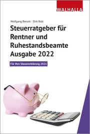 Steuerratgeber für Rentner und Ruhestandsbeamte - Ausgabe 2022