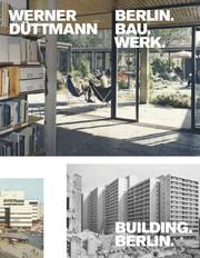 Werner Düttmann. Berlin.Bau.Werk. - Cover