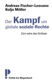 Der Kampf um globale soziale Rechte