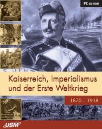 Kaiserreich, Imperialismus und der Erste Weltkrieg 1