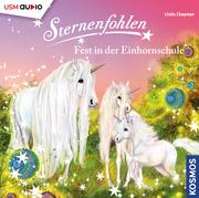 Sternenfohlen: Fest in der Einhornschule
