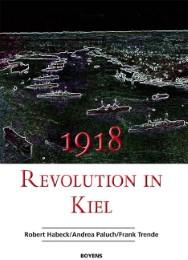 1918 - Revolution in Kiel