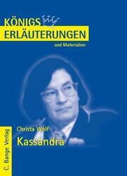 Erläuterungen zu Christa Wolf: Kassandra