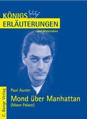 Erläuterungen zu Paul Auster: Mond über Manhattan