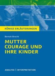 Mutter Courage und ihre Kinder von Bertolt Brecht