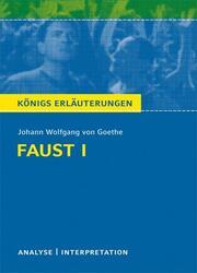Faust I von Johann Wolfgang von Goethe. Analyse + Interpretation