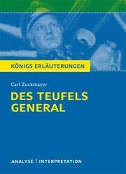 Textanalyse und Interpretation zu Carl Zuckmayer: Des Teufels General