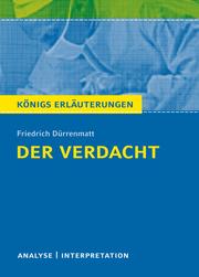 Der Verdacht von Friedrich Dürrenmatt