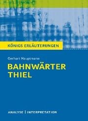 Bahnwärter Thiel von Gerhart Hauptmann.