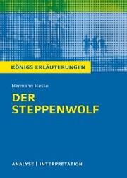 Der Steppenwolf. Königs Erläuterungen.