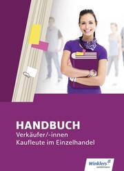 Handbuch Verkäufer/-innen, Kaufleute im Einzelhandel