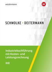 Industriebuchführung mit Kosten- und Leistungsrechnung - IKR