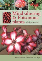 Poisonous and Mind Altering Plants of the World