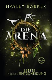 Die Arena: Letzte Entscheidung - Cover