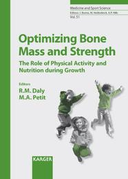 Optimizing Bone Mass and Strength