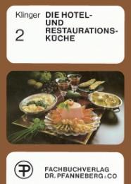 Die Hotel- und Restaurationsküche