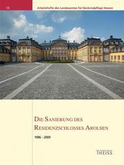 Die Sanierung des Residenzschlosses Arolsen