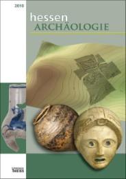 Hessen Archäologie 2010