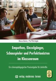 Empathen, Einzelgänger, Schauspieler und Perfektionisten im Klassenraum