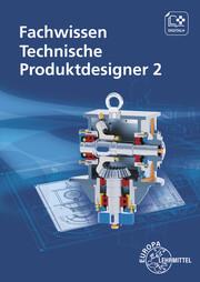 Fachwissen Technische Produktdesigner 2
