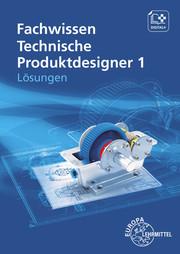 Fachwissen Technische Produktdesigner 1
