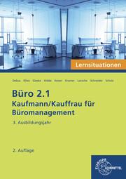 Büro 2.1 - Lernsituationen - 3. Ausbildungsjahr
