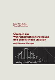 Übungen zur Wahrscheinlichkeitsrechnung und Schließenden Statistik