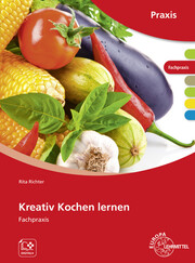 Kreativ Kochen lernen