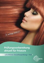 Prüfungsvorbereitung aktuell für Friseure