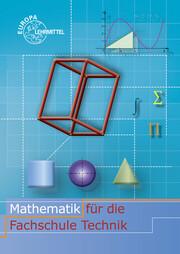 Mathematik für die Fachschule Technik