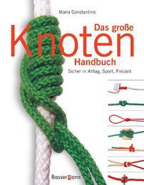 Das große Knoten-Handbuch
