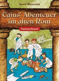 Caius' Abenteuer im alten Rom