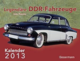 Legendäre DDR-Fahrzeuge 2013