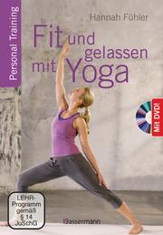 Fit und gelassen mit Yoga