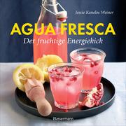 Agua fresca - Der fruchtige Energiekick - Cover