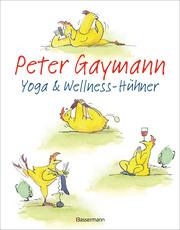 Yoga & und Wellness-Hühner