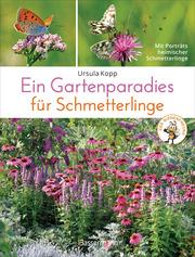Ein Gartenparadies für Schmetterlinge