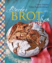 Bestes Brot genießen