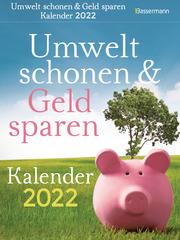Umwelt schonen & Geld sparen 2022