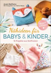 Nähideen für Babys und Kinder
